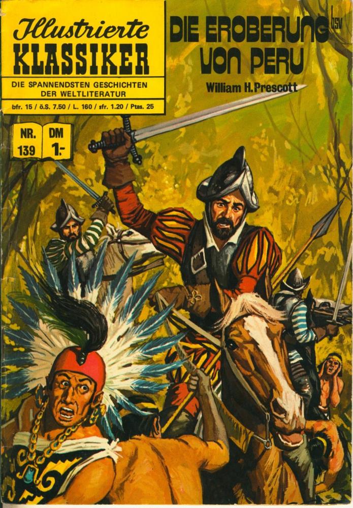 Illustrierte Klassiker Nr. 139: Die Eroberung von Peru