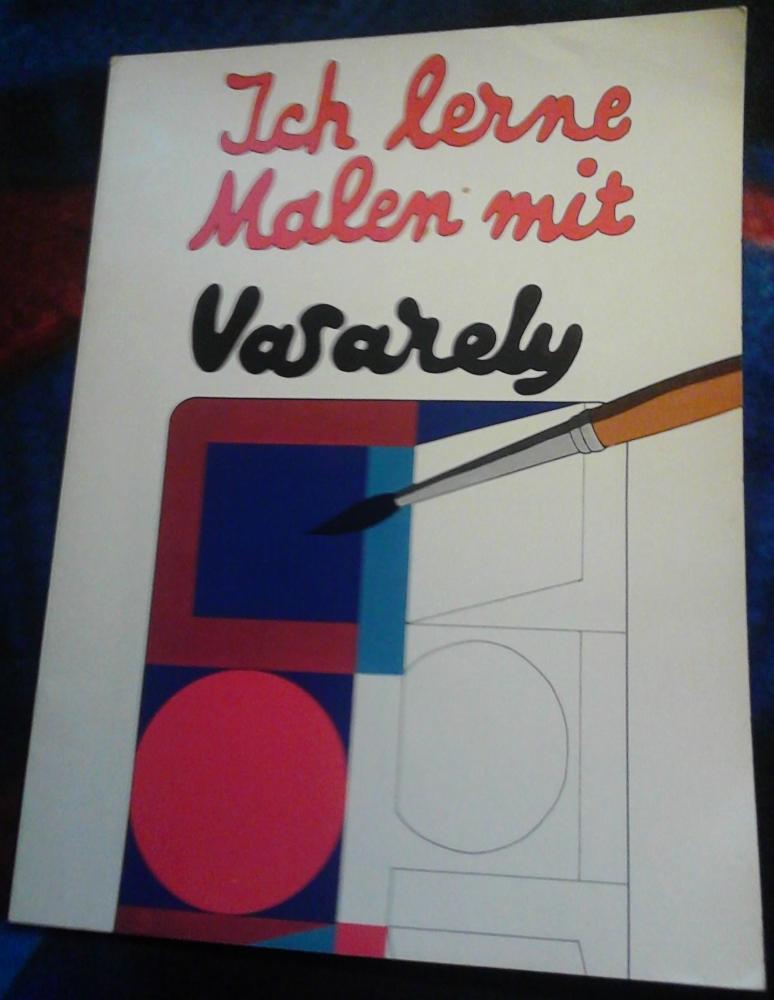 Ich lerne Malen mit Vasarely - Mal-/Zeichenheft Williams Verlag 1973
