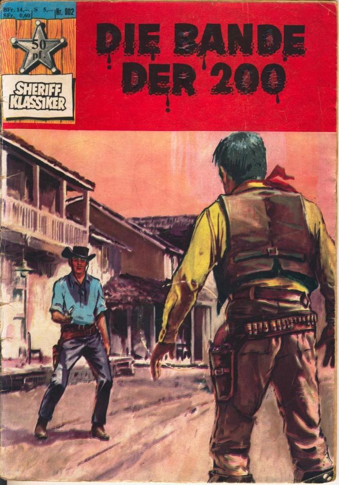 Sheriff Klassiker Nr. 902 - BSV Bildschriftenverlag - Rocky Lane: Die Bande der 200