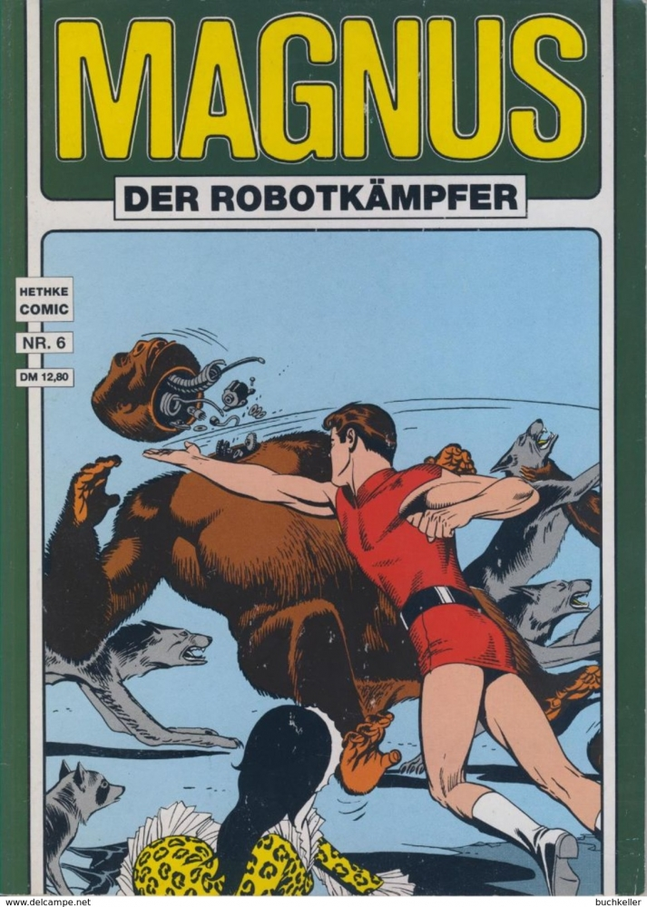 Magnus der Robotkämpfer Nr. 6 - Hethke Verlag - Album SC